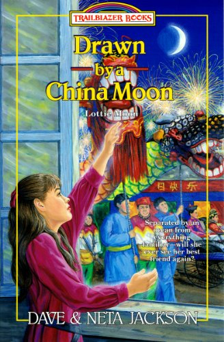 Drawn by a China Moon (Trailblazer Books Book 34)