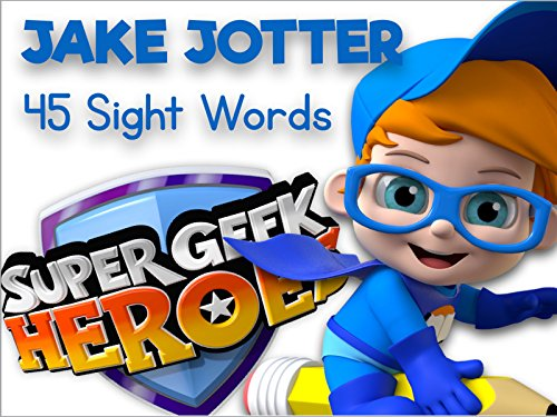 Super Geek Heroes - Learning Sight Words with Jake Jotter