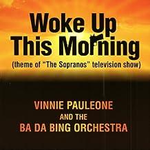 Woke Up This Morning - Soprano's TV Theme