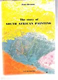 The Story of South African Painting, Berman, Esme, 0869610678