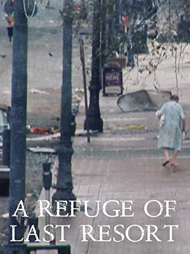 A Refuge of Last Resort (Katrina Hurricane)