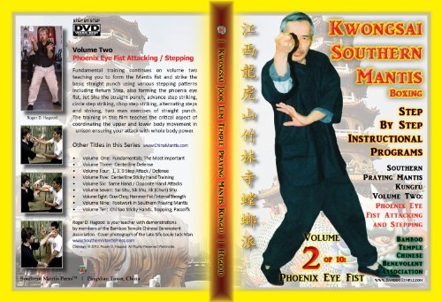 Southern Praying Mantis Kung Fu Volume Two:  Phoenix Eye Fist Attacking / Stepping