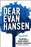 img - for Dear Evan Hansen: The Novel book / textbook / text book