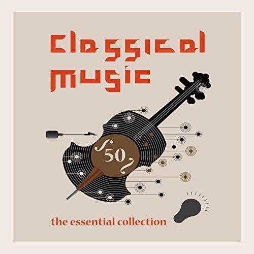 Classical Music - The Essentia...
