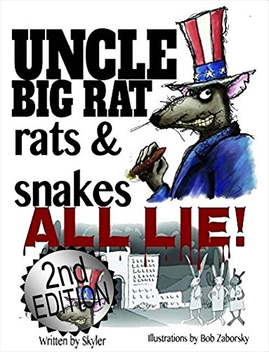 Uncle Big Rat, Rats and Snakes All Lie  2nd (Rat Snake Care)