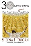 30 Minutes of Music - A Music Minister's Guide to Effective Praise and Worship, Sheena Doorn, 1468196448