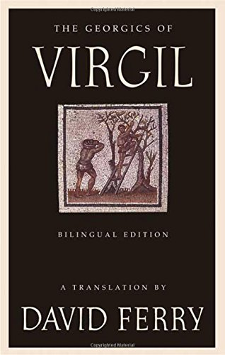 The Georgics of Virgil: Bilingual Edition (Latin Edition)