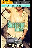 The Barefoot Groom: Bachelor Billionaire Romance (A Last Play Companion)