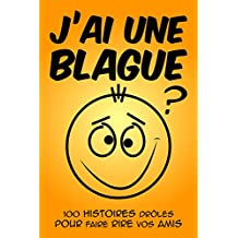 J'ai une blague (French Edition)