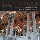 The Coolidge Concerts - Volume III