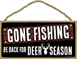 Honey Dew Gifts Gone Fishing Be Back for Dear Season - 5 x 10 inch Hanging, Wall Art, Decorative Wood Sign Hunting Decor, Fishing Decor