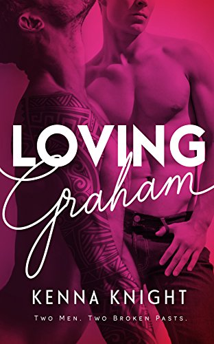 Loving Graham by [Knight, Kenna]
