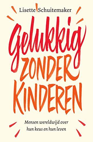 Pdf Parenting Gelukkig zonder kinderen (Dutch Edition)