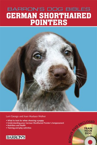 - German Shorthaired Pointers (Barron's Dog Bibles)