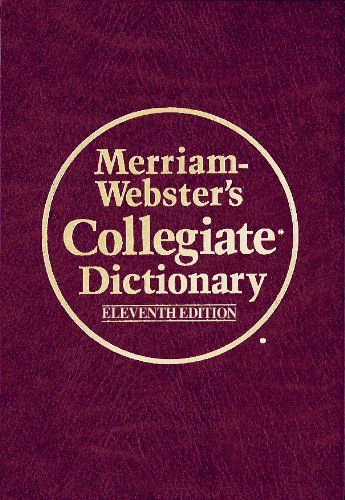 Merriam Websters Collegiate Dictionary  11Th Edition  Book With Online Subscription