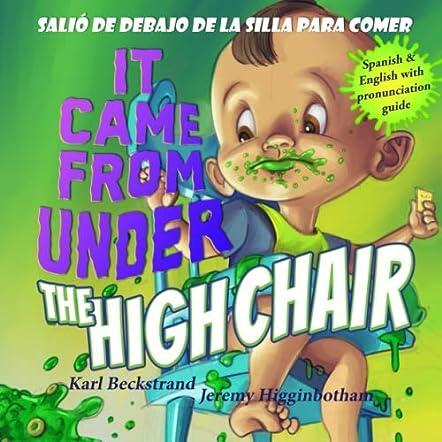 It Came from Under the Highchair – Salió de debajo de la silla para comer