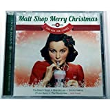 Music : Malt Shop Merry Christmas - Early Rock and Roll Classics
