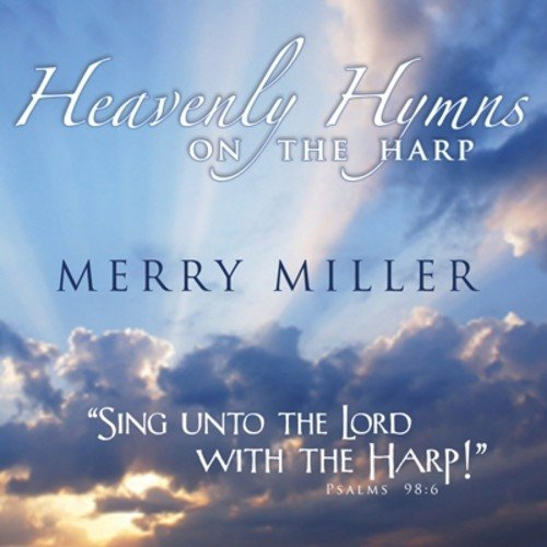 Heavenly Hymns on the Harp by 101 DISTRIBUTION