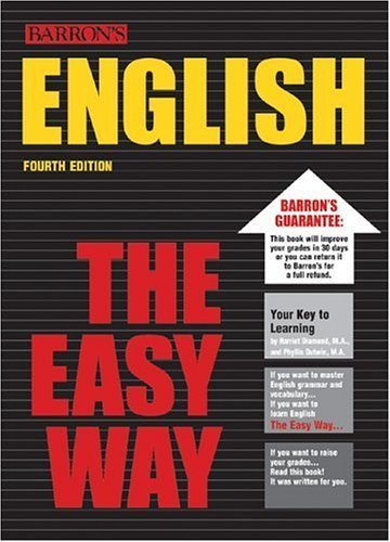 English the Easy Way [Barron's E-Z] by Diamond M.A., Harriet, Dutwin M.A., Phyllis [Barron's Educational Series,2003] [Paperback] 4TH EDITION pdf epub