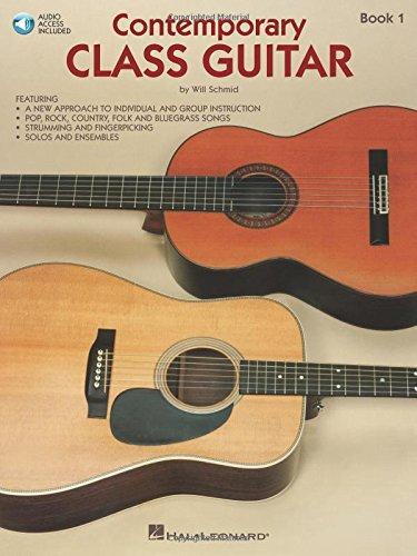 Contemporary Class Guitar - Contemporary Class Guitar Book 1