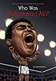 img - for Who Was Muhammad Ali? book / textbook / text book