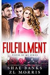 Fulfillment (Pieces of Me) Paperback