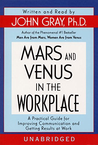 Download Mars and Venus in the Workplace: A Practical Guide for Improving Communication and Getting Results at Work pdf