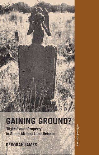 Gaining Ground? Rights And Property In South African Land Reform