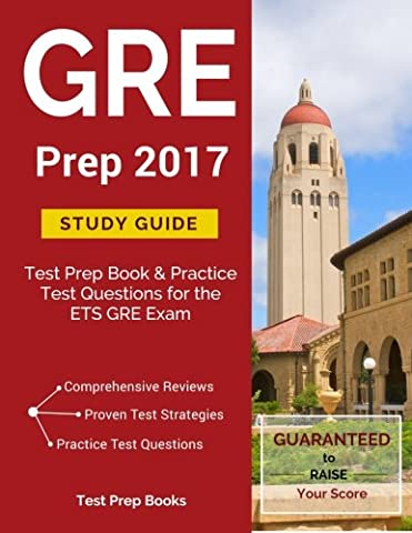 GRE Prep 2017 Study Guide: Test Prep Book & Practice Test Questions for the ETS GRE Exam (Gre Quantitative Practice)