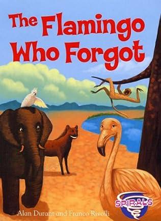 book cover of The Flamingo Who Forgot