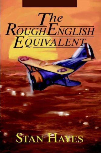 The Rough English Equivalent (The Jack Mason Saga Book 1) by [Hayes,