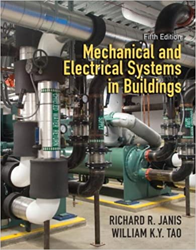 Mechanical and Electrical Systems in Buildings (5th Edition ...