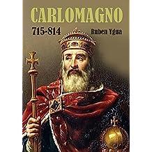 CARLOMAGNO- INVASIONES Y EPIDEMIAS (Spanish Edition)