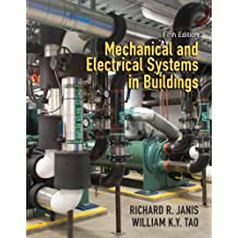 Mechanical and Electrical Systems in Buildings (5th Edition)