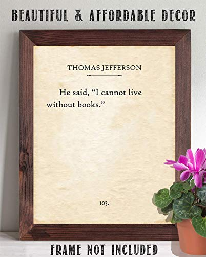 Great Gift and Decor 11x14 Unframed Book Page Print Thomas Jefferson I Cannot Live Without Books