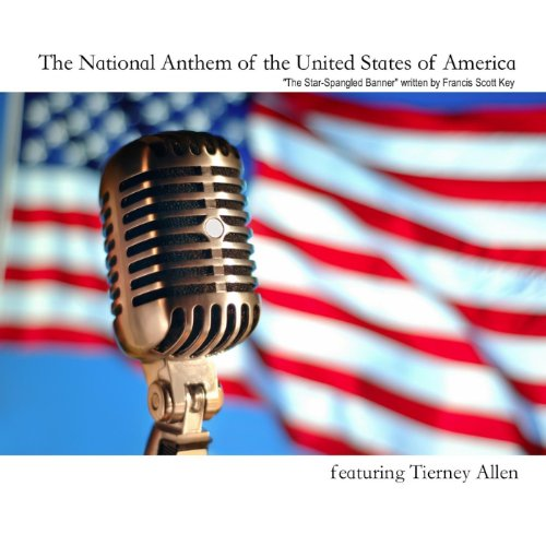 The National Anthem of the United States of (National Anthem)