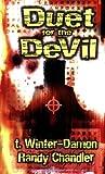 Duet for the Devil, T. Winter-Damon and Randy Chandler, 1889186538