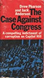 img - for The Case Against Congress book / textbook / text book