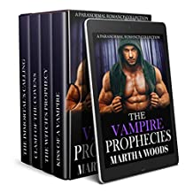 The Vampire Prophecies Collection: A Paranormal Romance Collection