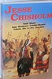 Jesse Chisholm, Ralph B. Cushman, 1571680322