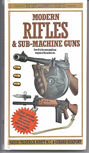 New Illustrated Guide to Modern Rifles & Sub-Machine Guns