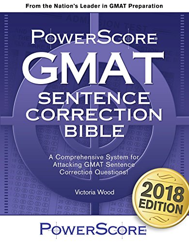 The PowerScore GMAT Sentence Correction Bible