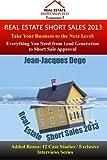 Short Sales 2013: Real Estate Short Sales 2013