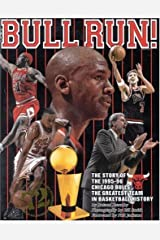 Bull Run: The Story of the 1995-96 Chicago Bulls The Greatest Team in Basketball History by Roland Lazenby (1996-07-01) Paperback