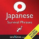 Learn Japanese - Survival Phrases Japanese, Volume 1: Lessons 1-30: Absolute Beginner Japanese #2