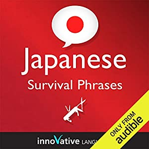 Learn Japanese - Survival Phrases Japanese, Volume 1: Lessons 1-30 Hörbuch