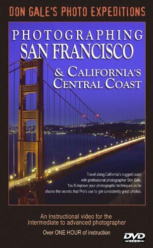 Photographing San Francisco and California's Central - Central Ca El