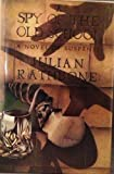 A Spy of the Old School, Julian Rathbone, 0394517962