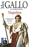Napoleon: L'Empereur Des Rois (French Edition)