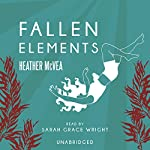 Fallen Elements | Heather McVea
